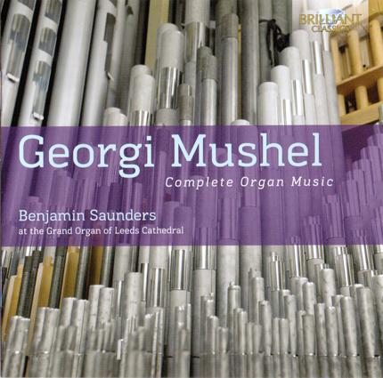 Georgi Mushel Complete Organ Music