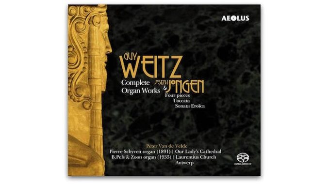 Guy Weitz Complete Organ Works Aeolus AE-11091
