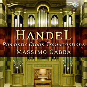 handel romantic organ transcriptions