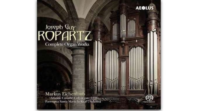 cd Joseph Guy Ropartz Complete Organ Works