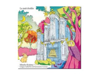 cd Mineko Kojima orgue Aubertin Karuizawa Cornet