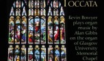 Glasgow Toccata – Organ Music by Alan Gibbs