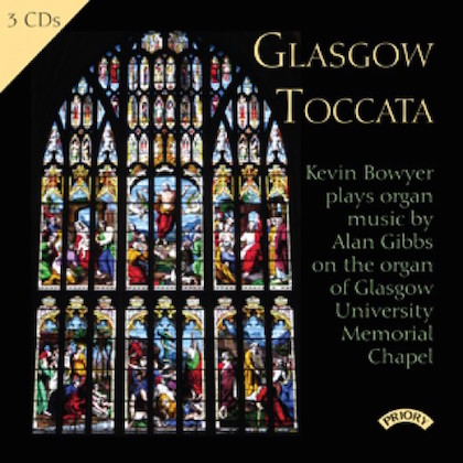 PRCD 1141 glasgow toccata alan gibbs kevin bowyer