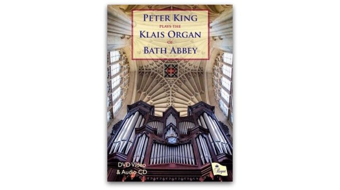 Peter King plays the Klais Organ of Bath Abbey