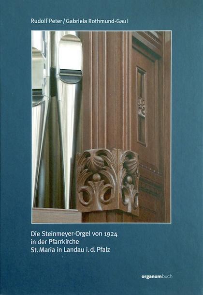 Steinmeyer-orgel 1924 St Maria in Landau i.d. Pfalz