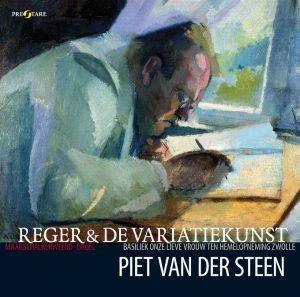cd Piet van der Steen Reger en de variatiekunst