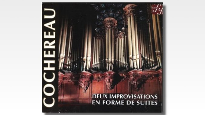 cd cochereau deux improvisations en forme de suites