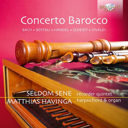 concerto barocco seldom sene matthias havinga