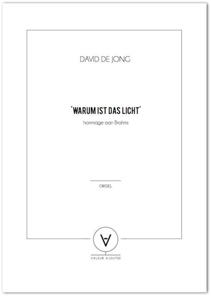 david de jong warum ist das licht hommage aan brahms