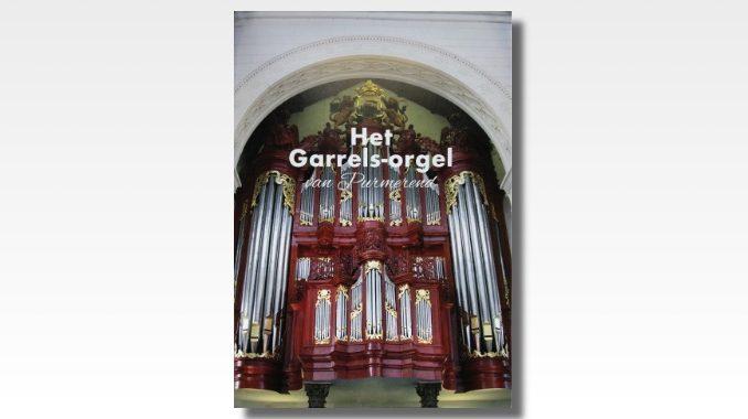 boek het garrels-orgel van purmerend