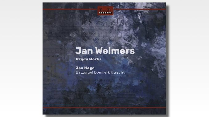 cd jan welmers organ works jan hage