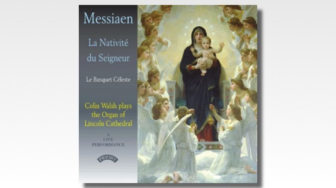 messiaen la nativite colin walsh