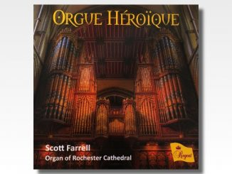 cd orgue heroique scott farrel rochester cathedral