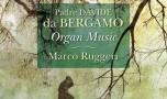 Padre Davide da Bergamo: Organ Music