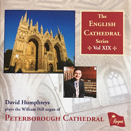 the english cathedral organ xix peterborough cathedral regcd459