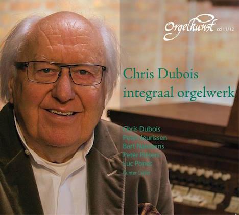 chris dubois integraal orgelwerk orgelkunst