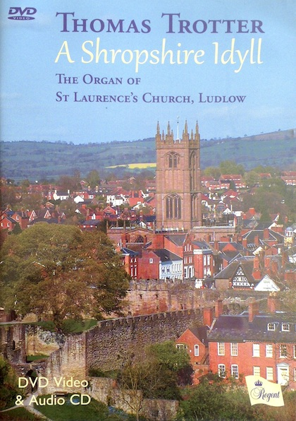 A Shropshire Idyll - Thomas Trotter, organ