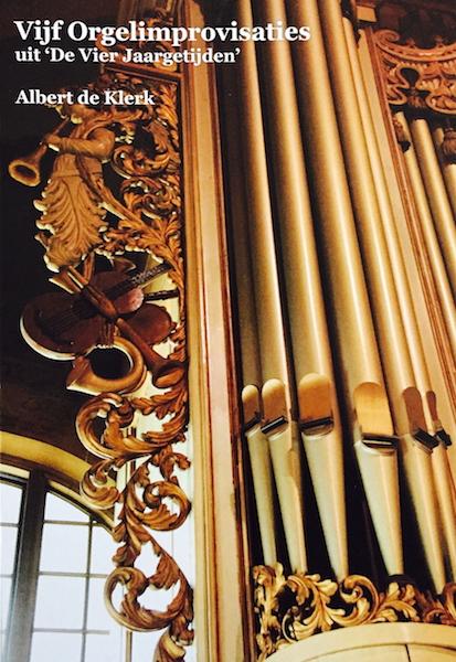 albert de klerk vijf orgelimprovisaties