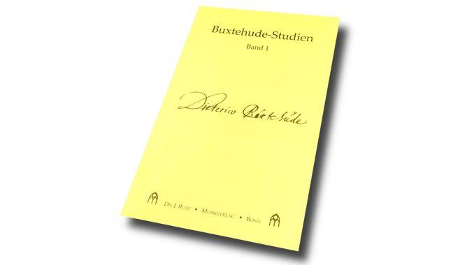 Buxtehude Studien Band 1