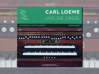 cd carl loewe und die orgel