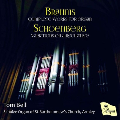 Tom Bell Brahms Schoenberg REGCD484