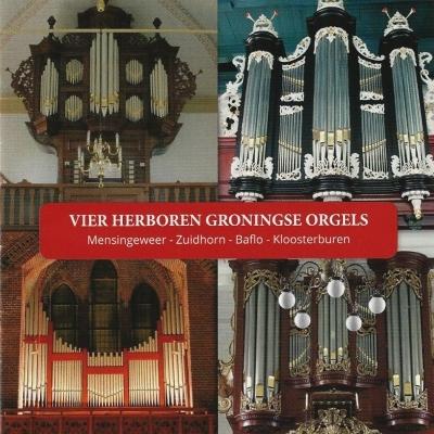 vier herboren groningse orgels