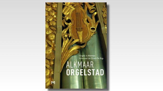 boek alkmaar orgelstad
