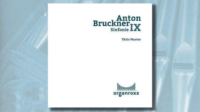 cd bruckner sinfonie ix thilo muster