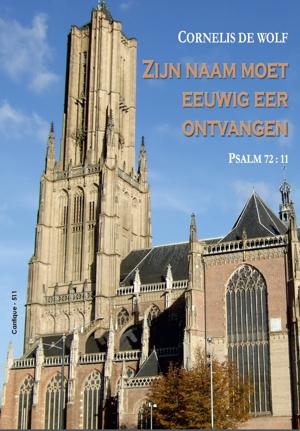 cornelis de wolf psalm 72 cantique 511