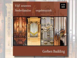 cd gerben budding vijf eeuwen nederlandse orgelmuziek