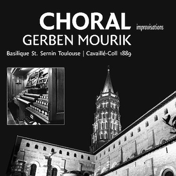 Choral Gerben Mourik St. Sernin Tourlouse