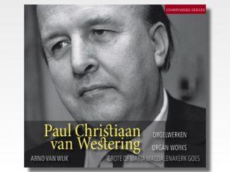 paul christiaan van westering orgelwerken cd